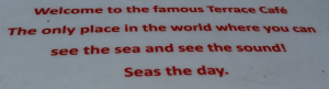 seas the day - a pun on sign